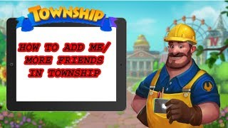 Скачать TOWNSHIP HOW TO ADD ME MORE FRIENDS IN GAME