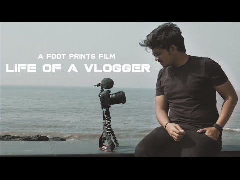 LIFE OF A VLOGGER | SHORTFILM BY FOOT PRINTS