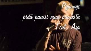 pyhimys - Pidä paussi mun puolesta feat. Asa
