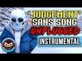 Judgement Undertale Sans Song Judgement