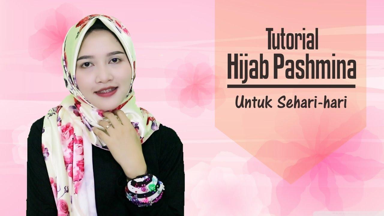 Tutorial Hijab Pashmina Satin Pashmina Simple Untuk Sehari Hari
