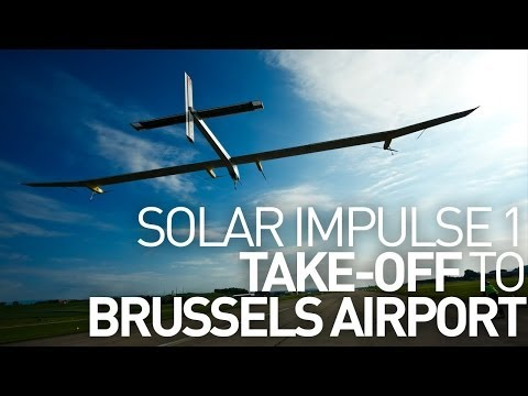 Destination Brussels Airport - Solar Impulse 1 Take-Off