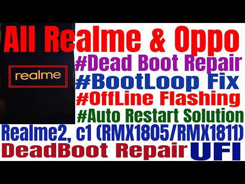 Realme2, C1 (RMX1805, RMX1811) Bootloop Fix, Auto Restart, Offline Flashing By Ufi