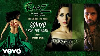 Soniyo - From the Heart - Official Audio Song | Raaz - The Mystery Continues