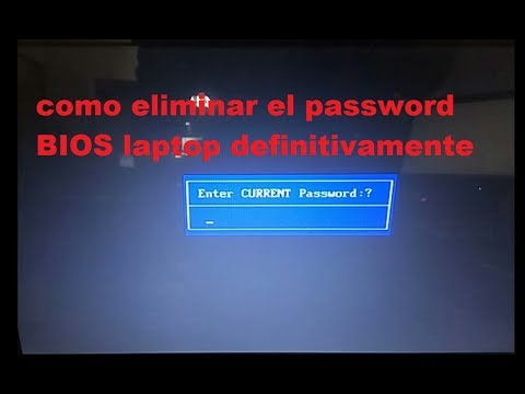 COMO QUITAR EL PASSWORD BIOS DE  LAPTOP DEFINITIVAMENTE