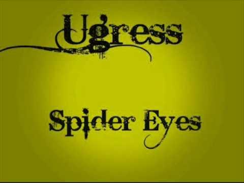 Ugress - Spider Eyes