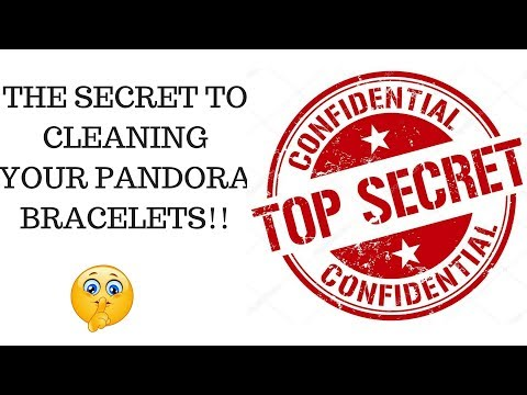 The Secret To Cleaning Your Pandora Bracelets! Make Them Look Brand New!!