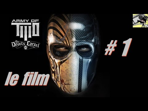 "Army Of TWO ""Le cartel du diable"" le Film VF [Filmgame Complet] #1"