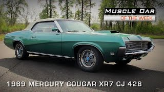 Muscle Car Of The Week Video #101:  1969 Mercury Cougar XR7 CJ 428 Convertible