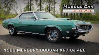 Muscle Car Of The Week Video #101:  1969 Mercury Cougar XR7 CJ 428 Convertible