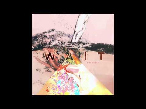 Wait - Amy Vachal (Official Audio)