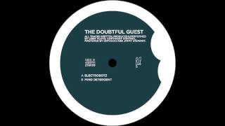The Doubtful Guest - Electrobotz