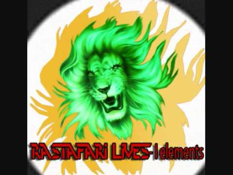 Ilements - Rastafari Lives