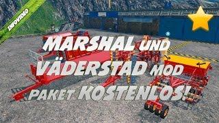 LS 15 MARSHAL und VÄDERSTAD MOD PAKET - KOSTENLOS!