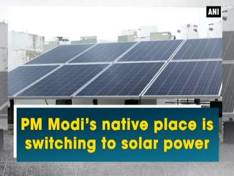 PM Modi's native place is switching to solar power - Gujarat News
