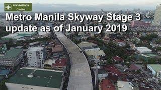 Metro Manila Skyway Stage 3 update as of January 2019