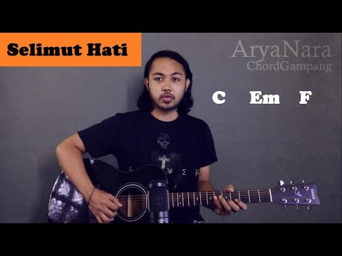 Chord Gampang (Selimut Hati - Dewa 19) By Arya Nara (Tutorial Gitar) Untuk Pemula
