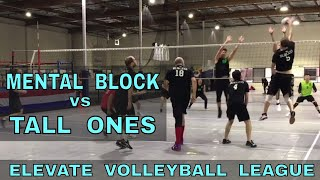 Mental Block vs Tall Ones - EVL #3, Pool Play - Match 1 (Elevate Volleyball League 2018)