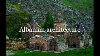 Caucasian Albania and its architecture ( 4 part)