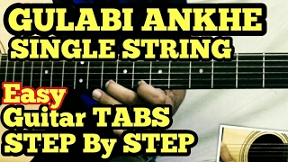 Gulabi Aankhen Guitar Tabs/Lead Lesson | SINGLE STRING | Easy for Beginners | Atif Aslam