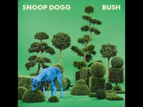 Snoop Dogg - Bush [Album]
