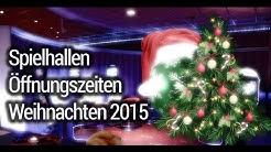 Spielhallen Öffnungszeiten an Weihnachten