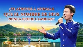 Música cristiana 2020 | ¿Te atreves a afirmar que el nombre de Dios nunca puede cambiar?