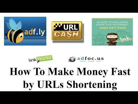 How To Make Money Fast by URLs Shortening