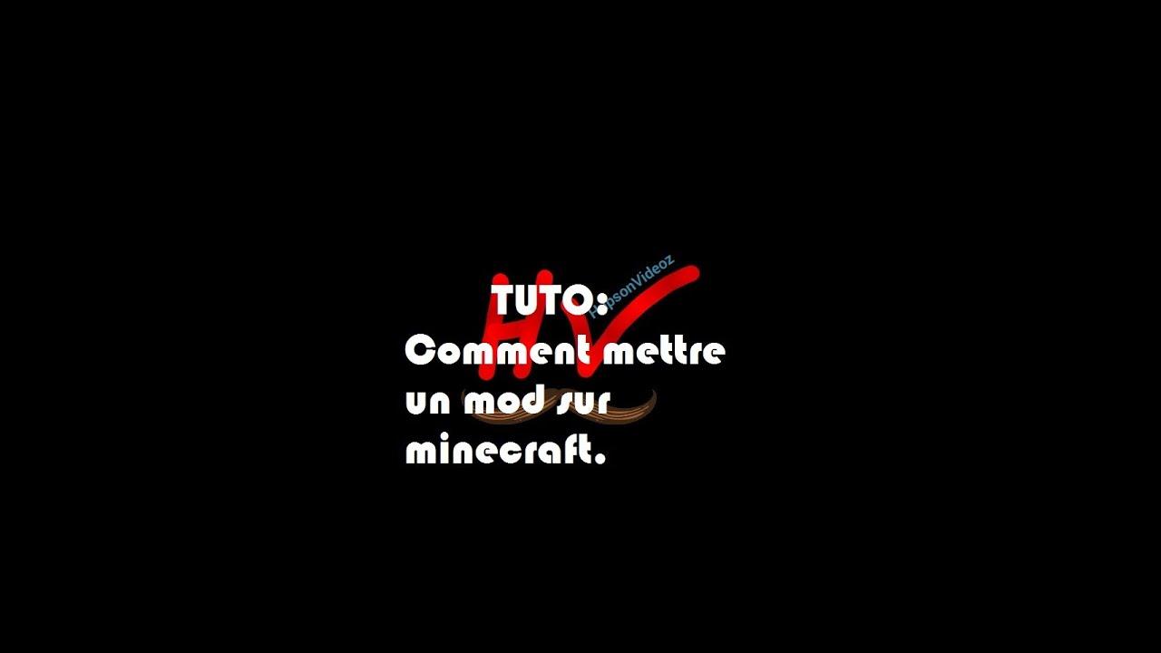 TUTO :Comment mettre un mod sur minecraft - YouTube