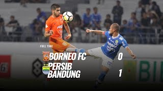 Download Video [Pekan 22] Cuplikan Pertandingan Borneo FC vs Persib Bandung, 17 September 2018 MP3 3GP MP4