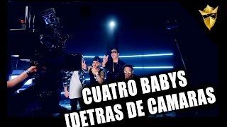 Cuatro Babys - Detrás de Camaras