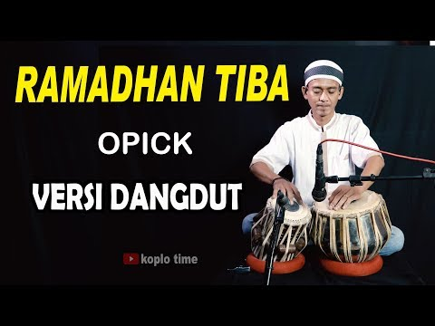 Ramadhan Tiba (0pick) Versi Dangdut Tabla India