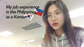 My job experience in the Philippines!