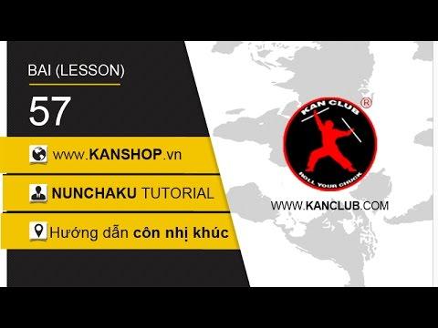 #57 | Nunchaku tutorial - PART 39 | kanshop.vn | KAN Club dạy côn nhị khúc. #nunchaku