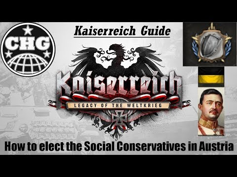 Kaiserreich Guide - How to elect the Social Conservatives in Austria