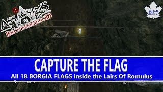 AC Brotherhood Capture The Flag Achievement Trophy Guide 18 Borgia Flags in Romulus Lairs