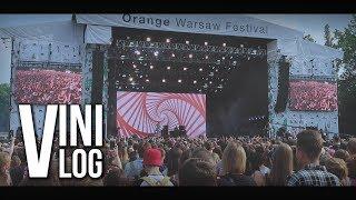 ORANGE WARSAW FESTIVAL 2018 | RELACJA | VINIVLOG