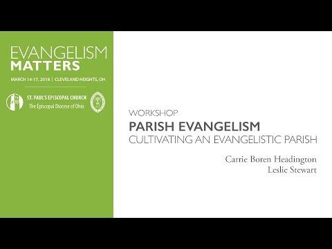 Workshop - Cultivating an Evangelistic Parish