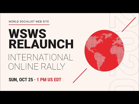 Online Rally Welcoming the Relaunch of the World Socialist Web Site