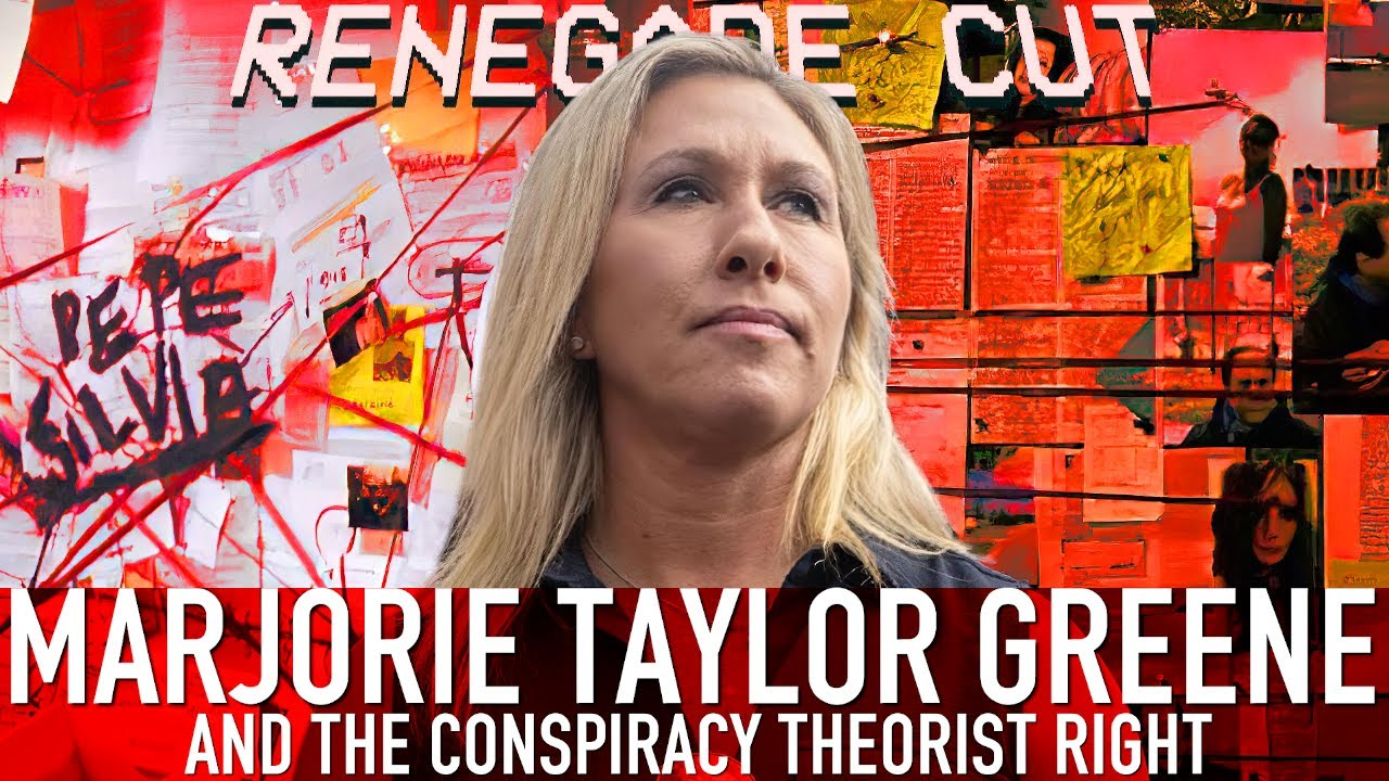 Marjorie Taylor Greene and the Conspiracy Theorist Right | Renegade Cut