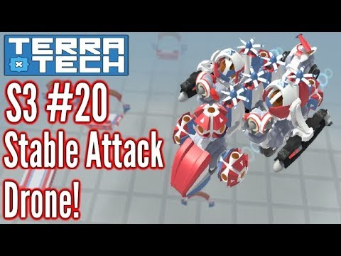 Terratech | Ep20 S3 | Stable Attack Drone!! | Terratech v0.7.9 Gameplay