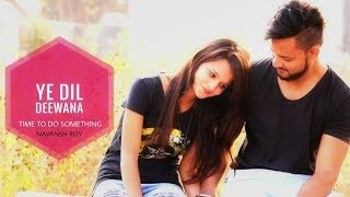 Ye Dil Deewana   shahrukhkhan   Swapneel Jaiswal   Tik tok   Shiv Mandal   romantic love story