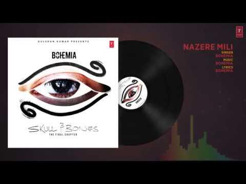 Bohemia   NAZERE MILI Full Audio Song   Skull & Bones