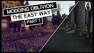Modding Oblivion THE EĄSY WAY - Part 1   The Basics