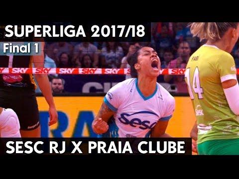SESC RIO X PRAIA CLUBE AO VIVO FINAL 1 | SUPERLIGA 17/18 HD