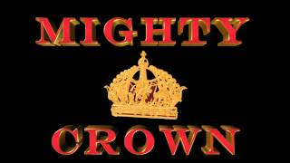 Download Mighty Crown World Clash Dubplate Mix MP3 song and Music Video