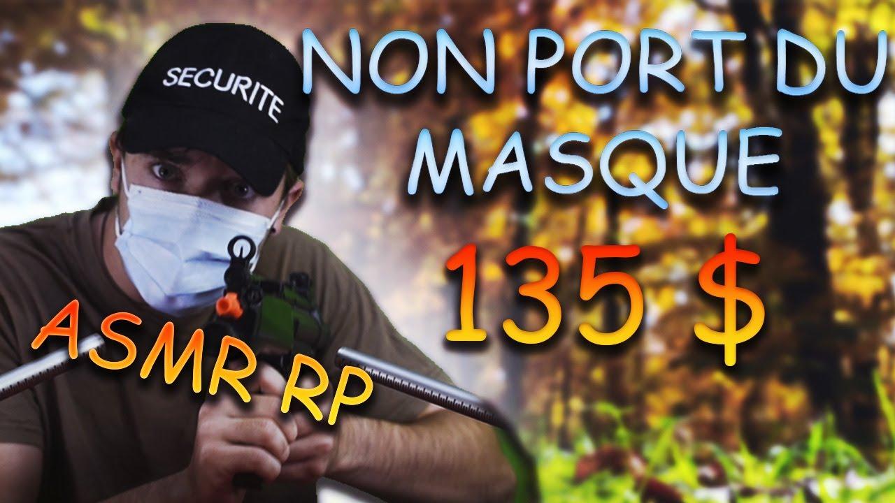 [Humour] ASMR français : NON port du masque ? 135 de contraventions ! humour et relaxation