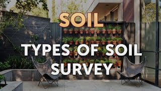 Types of Soil Survey