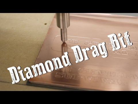 Hot Sauce #2 - Diamond Drag Bit for CNC