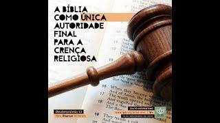 Culto Vespertino | BIBLIA, ÚNICA AUTORIDADE PARA A CRENÇA RELIGIOSA - Dt 13 - Rev. Ithamar Ximenes